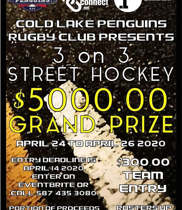 Cold Lake Rugby hosts Street Hockey Tournament with $5000 Grand Prize
